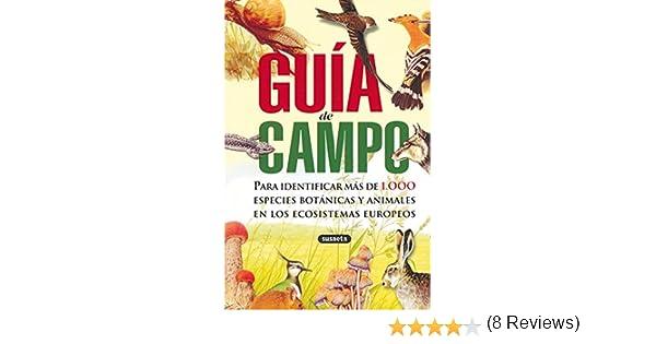 Guia De Campo Para Identificar Más De 1000 Especies Botanicas Guía De Campo: Amazon.es: Susaeta, Equipo, Susaeta, Equipo: Libros