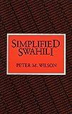 Simplified Swahili (Longman Language Texts)