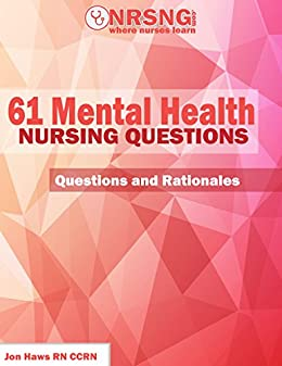 mental health nursing questions Increase knowledge in the psychiatric-mental health nursing specialty and gain test-taking confidence by taking these computer-based practice questions this is a web-based product, accessible anytime and anywhere you have internet access.