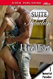 Suite Seduction [Immortal Paradise 1] (Siren Publishing Allure)