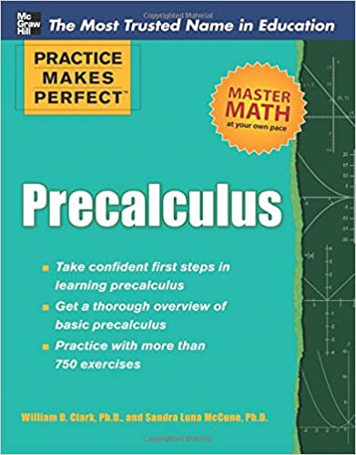 Practice Makes Perfect Precalculus (Practice Makes Perfect Series ...
