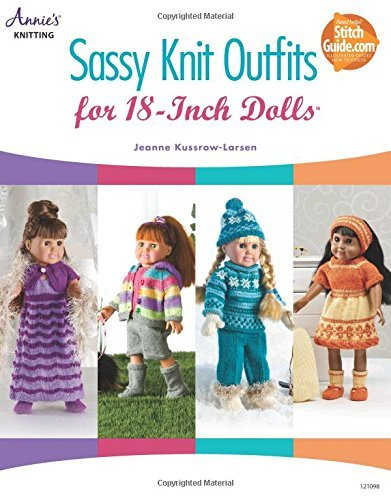 Sassy Knit Outfits: For 18-Inch Dolls (Annie's Knitting) ()