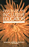Curriculum and Pedagogy in Inclusive Education, , 0415352088