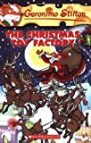 The Christmas Toy Factory (Geronimo Stilton, No. 27)