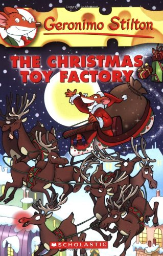 The Christmas Toy Factory: 27 (Geronimo Stilton)