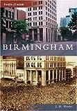 Birmingham, J. D. Weeks, 0738543667