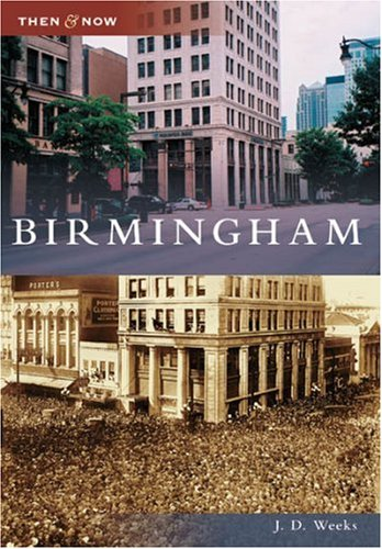 Download Birmingham (AL) (Then and Now) pdf epub
