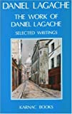 The Works of Daniel Lagache, Daniel Lagache, 0946439893