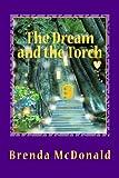 The Dream and the Torch, Brenda McDonald, 148279179X
