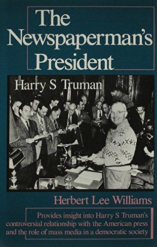 the-newspapermans-president-harry-s-truman