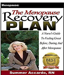 Unlimited Book: The Menopause Recovery Plan: A Nurse's Guide To Feeling Great Before, During And After Menopause (English Edition)