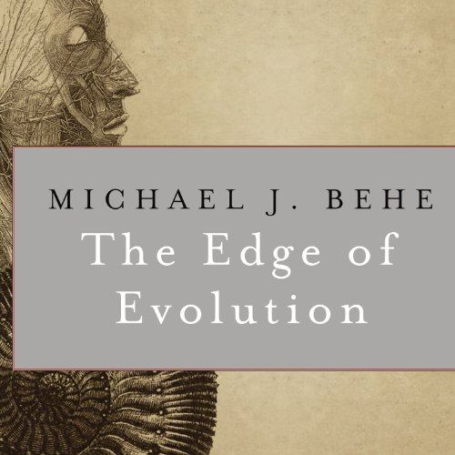 The Edge of Evolution: The Search for the Limits of Darwinism by Tantor Audio