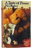 Taste of Power (An Arrow classic detective story) by W J Burley (1974-02-04)