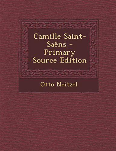 Camille Saint-Saens - Primary Source Edition (German Edition) by Nabu Press