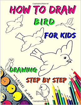 How To Draw Bird For Kids Drawing Step By Step 24 Birds How To
