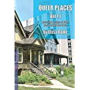 Queer Places, Vol. 1.1 (Color Edition): Retracing the Steps of LGBTQ people around the World (Queer Places USA) (Volume 1)