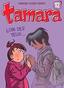 """Afficher """"Tamara n° 12<br /> Loin des yeux"""""""