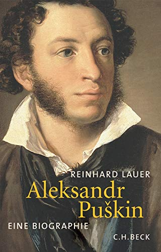 Aleksandr Puškin  Eine Biographie