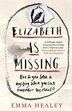 """""""Elizabeth is Missing"""""""