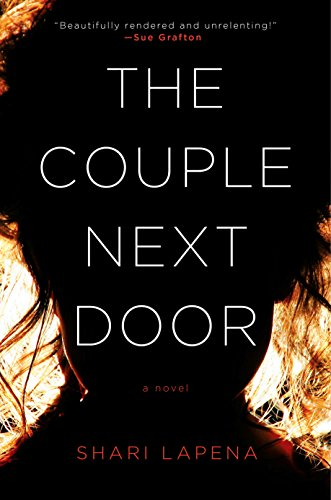 The Couple Next Door: A Novel by [Lapena, Shari]