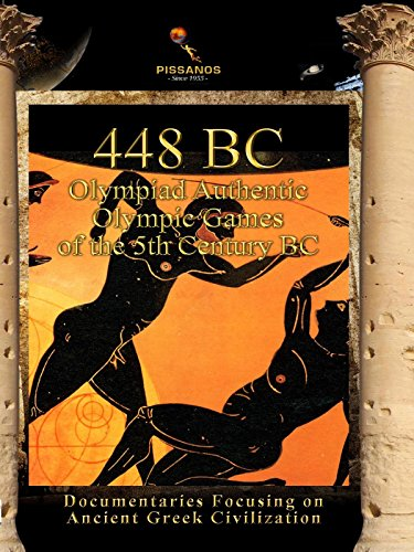 448 BC Olympiad: Authentic Olympic Games of the 5th Century BC