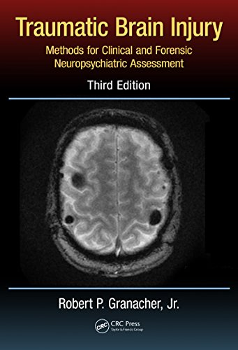 Traumatic Brain Injury: Methods for Clinical and Forensic Neuropsychiatric Assessment,Third Edition Pdf