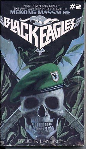 Mekong Massacre (Black Eagles)