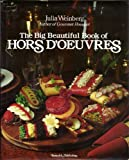 The Big Beautiful Book of Hors D'oeuvres, Julia Weinberg, 0884210758