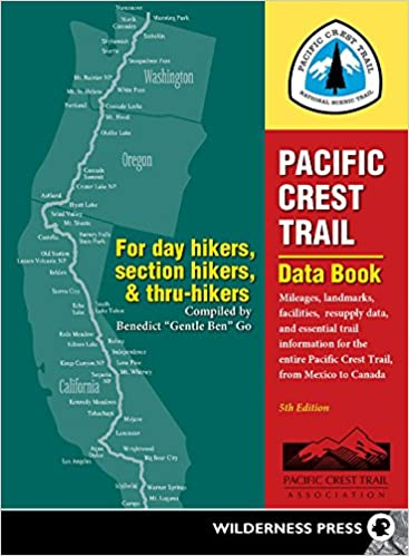 Pacific Crest Trail Data Book: Mileages, Landmarks, Facilities ...