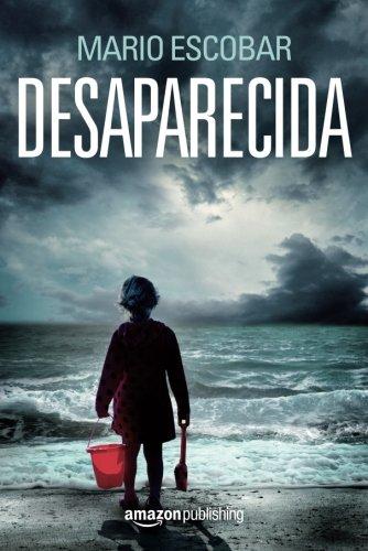 Desaparecida (Spanish Edition)