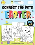 Connect the Dots Easter: Fun Dot to Dot Activity Book for Kids Ages 4-8 |  50 Challenging Puzzles Workbook
