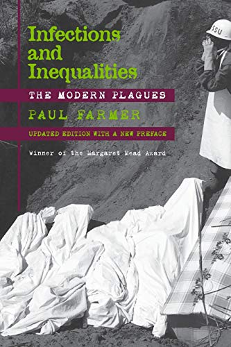 - Infections and Inequalities: The Modern Plagues, Updated with a New Preface