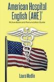 American Hospital English (Ahe), Laura Medlin, 1493162667