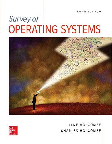 (Survey of Operating Systems, 5e)