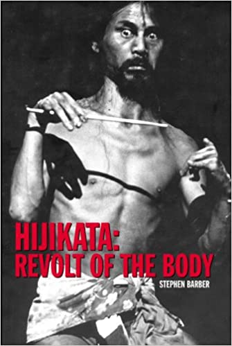 Hijikata Revolt of the Body