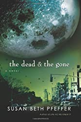 THE DEAD AND THE GONE BY PFEFFER, SUSAN BETH (AUTHOR)HARDCOVER