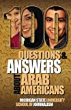 img - for 100 Questions and Answers about Arab Americans book / textbook / text book