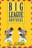 Big League Brothers