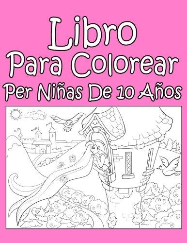 Libro Para Colorear Per Niñas De 10 Años (Spanish Edition)