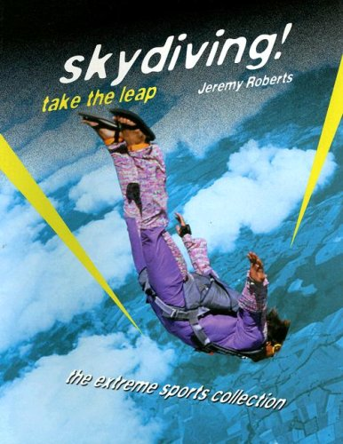 Read Online Skydiving!: Take the Leap (Extreme Sports) pdf