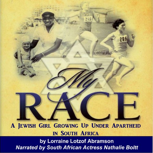 My Race: A Jewish Girl Growing Up Under Apartheid in South Africa by DBM Press, LC