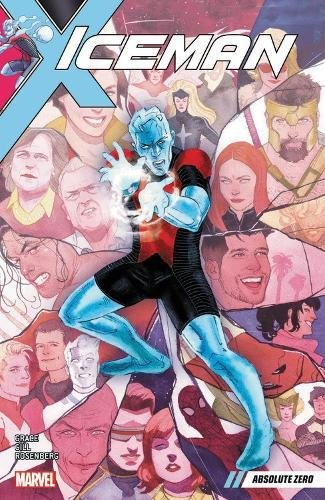 Iceman Marvel Comics - Iceman Vol. 2: Absolute Zero