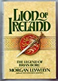 Lion of Ireland, Morgan Llywelyn and Richard Curtis, 0395285887