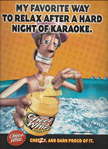 print-ad-for-2001-cheez-whiz-my-favorite-way-to-relax-after-karaoke