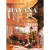 Havana: Küba Yolculuğu