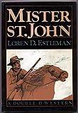 Mister St. John, Loren D. Estleman, 0385187130