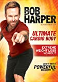 Bob Harper: Cardio Body Weight Loss
