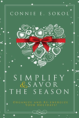Simplify & Savor the Season