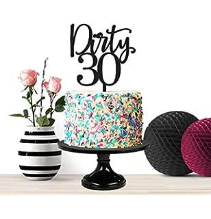 Dirty Thirty Birthday Cake Topper Milestone Geburtstag Kuchen Decor 30