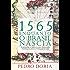 1565 - Enquanto o Brasil nascia: A aventura de portugueses, franceses, índios e negros na fundação do país